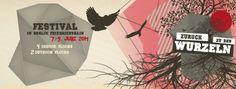 Zurück zu den Wurzeln Festival Berlin | mushroom magazine