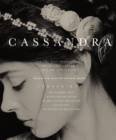 """"""" In Greek mythology, Cassandra was the daughter of Priam and Hecuba, the king and queen of Troy. Cassandra was the most beautiful of Priam's daughters, and the god Apollo fell in love with her. Cassandra Greek Mythology, Apollo Aesthetic, Goddess Names, Greek Names, Roman Gods, Greek Gods And Goddesses, Ex Machina, Names With Meaning, Character Names"""