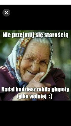 Starość Wtf Funny, Funny Memes, Days For Girls, Weekend Humor, Serious Quotes, Good Sentences, Man Humor, Motto, I Laughed