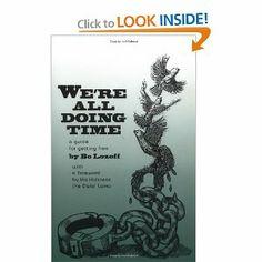 We're All Doing Time: A Guide to Getting Free: Bo Lozoff, Dalai Lama: 9780961444402: Amazon.com: Books
