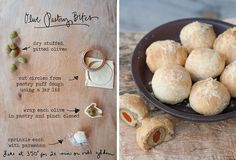 How cute are these? Just wrap stuffed olives in puff pastry and sprinkle with parmesan before baking. You can use olives stuffed with anything- pimento (like above), blue cheese, garlic, almonds etc…   Artwork by Erin Gleeson, recipe adapted from BHG