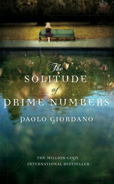 The solitude of prime numbers - absolutely loved it. Disturbing, endearing, intense, heart-breaking and brilliant.