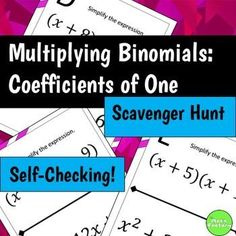 FOIL made fun!  Are your students tired of doing boring worksheets?  Get them out of their seats and moving around with a fun scavenger hunt while multiplying binomials!  This self-checking scavenger hunt consists of 12 FOIL problems with no leading coefficients.