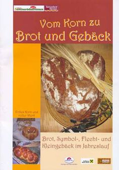 Rezeptbroschüre: Vom Korn zu Brot und Gebäck Korn, Beef, Bread Baking, Meat, Strawberries, Easy Meals, Recipes, Ox, Ground Beef