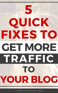Looking for some quick tips to get more traffic to your blog? Try these five easy fixes to increase pageviews. Whether you've been blogging for a while or you're a beginner, you can implement these tactics in just a few minutes and get quick results! #bloggingforbeginners #bloggingtips #blogger