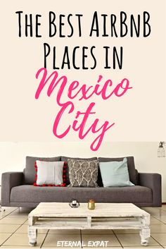 The Best AirBnB in Mexico City by neighborhood. Looking for places to stay in Mexico City? These are my favorite spots! Plus get $35 off your first booking!