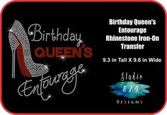 BIRTHDAY Queen s Entourage Rhinestone Bling Iron-on Transfer Applique - GNO  - Shoe Girls Night Out T-shirt - Bling DIY by Studio874Designs on Etsy 52de1365e57b