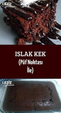 Islak Kek (Püf Noktası İle) - Wet Cake (With Tricks) - Cake Recipes, Dessert Recipes, Baking Desserts, Oreo Desserts, Casserole Recipes, Mousse Au Chocolat Torte, Flaky Pastry, Moist Cakes, Turkish Recipes