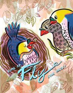 Fly The Nest Illustration by Sarah Tanat-Jones, http://sarahtanatjones.com
