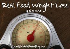 Real Food Weight Loss That's the ticket