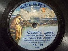2nd Raritys Auction 2016 !! ‪#‎78rpm‬ ‪#‎shellacrecord AUGUSTO P. BERTO  Cabana Laura / Gorrion  Atlanta 78rpm 10  rarest Label