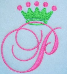 Crown Embroidery Design Princess Royal | Apex Embroidery Designs, Monogram Fonts & Alphabets