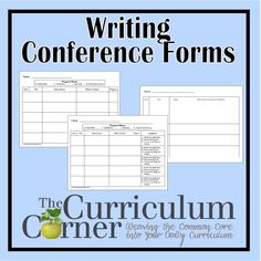Writing Conference Forms - three different forms as a pdf and a word document so you can edit if needed.  Free from www.thecurriculumcorner.com.