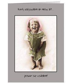 Zabawna kartka urodzinowa dla osoby z poczuciem humoru :)