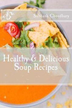 Healthy & Delicious Soup Recipes