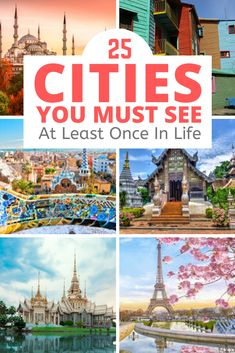 25 Cities You Need To See At Least Once In Life