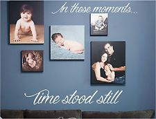 IN THESE MOMENTS TIME STOOD STILL WALL DECAL HOME DECOR WALL ART FAMILY LOVE