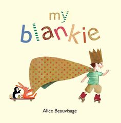 'my blankie' by Alice Beauvisage