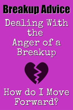 Breakup Advice Dealing With the Anger of a Breakup /How do I Move Forward? Break Up Tips, After Break Up, Online Dating Advice, Dating Advice For Men, Relationship Bases, Relationship Advice, Relationships, Flirting Quotes, Dating Quotes