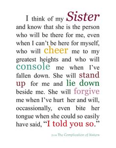 Except my sister WILL say I told you so TOO!! Lol! Love you sis!