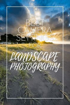 Recommended Camera Settings For Landscape Photography - Photography Techniques Photography Beach, Photography Settings, Dslr Photography Tips, Landscape Photography Tips, School Photography, Photography Lessons, Photography For Beginners, Photoshop Photography, Outdoor Photography