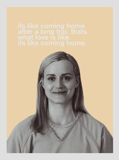 What is love to you? Who said it better? Jenji Kohan, Taylor Schilling Laura Prepon, Piper Chapman, Alex And Piper, Alex Vause, Ensemble Cast, Living In New York, Orange Is The New Black, Black Series