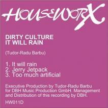 Dirty Culture - It Will Rain - Houseworx http://www.beatport.com/release/it-will-rain/1055596