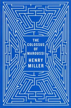 The Colossus of Maroussi book cover Designer: Steve Attardo Art direction: Rodrigo Corral
