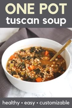 This Tuscan White Bean and Farro Soup is the perfect combination of plant protein, hearty whole grains, and nutritious vegetables. The best part? You only need one pot so it's super easy to make & clean up. #SoupSeason #HealthyRecipes #OnePot #EasyCleanup #VeganOptions #Customizable #DarkLeafyGreens