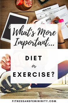 Diet vs. exercise, diet tips, diet advice, fitness advice, fitness goals, exercise goals, exercise advice