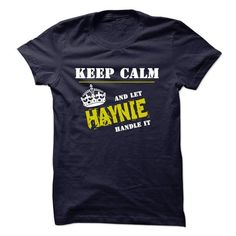 Cool Let HAYNIE Handle It T shirts
