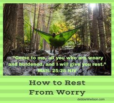 How to Rest From Worry