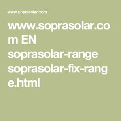 www.soprasolar.com EN soprasolar-range soprasolar-fix-range.html