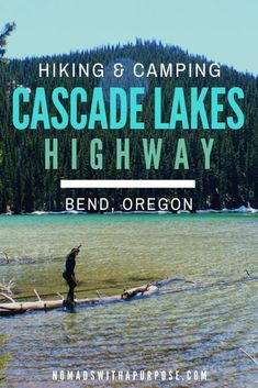 Complete Guide to the best hiking and camping along the Cascade Lakes Highway in Bend, Oregon. Complete Guide to the best hiking and camping along the Cascade Lakes Highway in Bend, Oregon. Camping Hacks, Kayak Camping, Camping Guide, Camping Checklist, Campsite, Outdoor Camping, Camping Ideas, Camping Essentials, Camping Packing