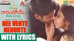 Nee Vente Nenunte Song With Lyrics || Raarandoi Veduka Chuddam Songs || ...