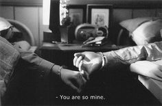 You are so mine