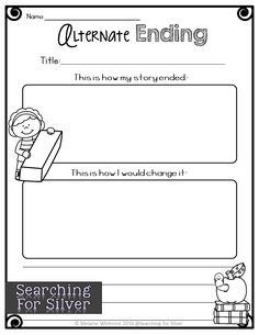 Change The Ending Of Your Story And Other FUN Reading Response Printables