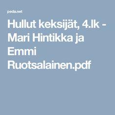Hullut keksijät, 4.lk - Mari Hintikka ja Emmi Ruotsalainen.pdf