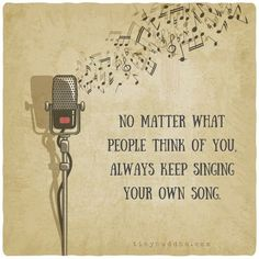Keep singing your own song.... *** See even more by visiting the photo link