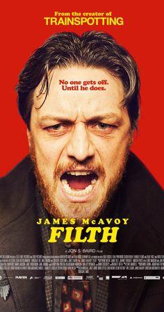Filth (2013) Very good film!!  James McAvoy