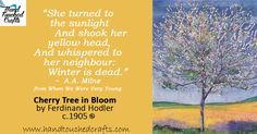 S Quote, Art Quotes, Spring Painting, Cherry Tree, Ferdinand, When Us, Spring Time, Sunlight, Quotations
