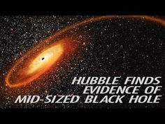 New data from the NASA/ESA Hubble Space Telescope has provided the strongest evidence yet for mid-sized black holes in the Universe.