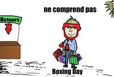 Aller à http://blog.optionsclick.com/fr/2013/12/26/ikea-reagit-a-la-conjoncture les infos binaires des traders du 26/12/2013 pour lire sur la négociation sur le marché qui s'est passé le jour de Boxing Day, le 26 Décembre 2013, et à voir la version originale de cette image d'un client presque typique essayant de retourner des cadeaux reçus pour Noël. Il s'agit d'une satire de la fête qui a lieu chaque année le jour après Noël.