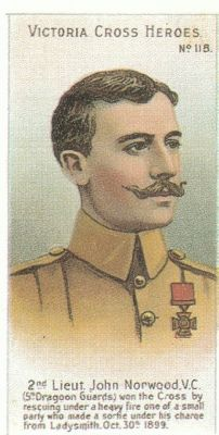 Capt. John Norwood VC (8.9.1876|8.9.1914) Sec-Lieut. - 5th Dragoon Guards (Princess Charlotte of Wales'). Second Boer War at Ladysmith, Oct. 30, 1899 when awarded VC for gallantry in the face of the enemy. C-LG 27.7.1900. KIA at the First Battle of the Marne at Sablonnières, France, 8.9.1914 aged 38. Buried Sablonnières New Communal Cemetery. Grave Ref: 4.