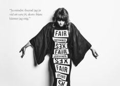 Artist and songwriter Sibille Attar in dress created with Fair Fucking Sex t-shirts. Shot by Jasmine Storch. Help us fight trafficking and sex trade, buy the t-shirt at www.fashionforfairsex.tictail.com