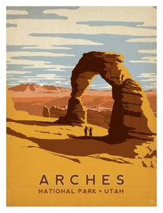 Anderson Design... One of a plethora of travel posters that borrow heavily from the golden age of travel style.   Arches National Park, Utah Art Print