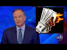 Bill O'Reilly: The U.S. Dollar will Collapse NOTE  Everyone needs to go to Google and look at what is going to happen July 1, 2014 to our currency.