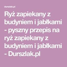 Ryż zapiekany z budyniem i jabłkami - pyszny przepis na ryż zapiekany z budyniem i jabłkami - Durszlak.pl