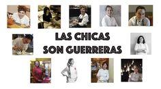 Jóvenes cocineras españolas. Las chicas son guerreras #gastronomía