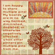 Every board owner has their own rules but on mine there are no pin limits, I hope you enjoy my boards! Happy Pinning and have a Blessed Day ♥